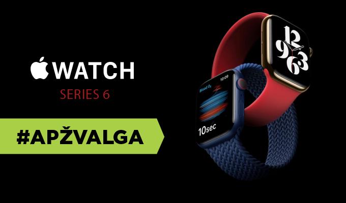 "Beveik idealus ""Apple"" išmanusis laikrodis? ""Apple Watch Series 6"" apžvalga"
