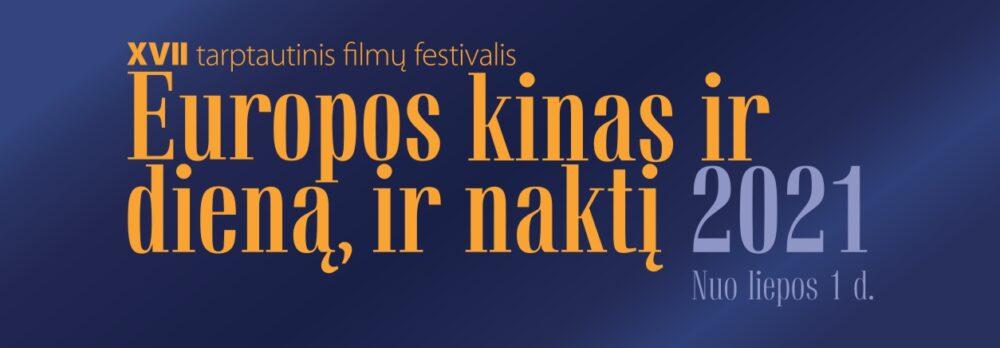 """Tarptautinis filmų festivalis """"Europos kinas ir dieną, ir naktį"""" džiugins panevėžiečius naujame formate"""