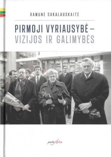 """Knygos """"Pirmoji vyriausybė – vizijos ir galimybės"""" pristatymas"""